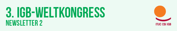 3rd ITUC World Congress - Newsletter 1