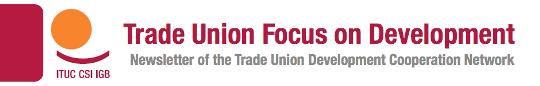 Trade Union Focus on Development