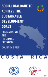 Social dialogue to achieve the Sustainable Development Goals - Costa Rica